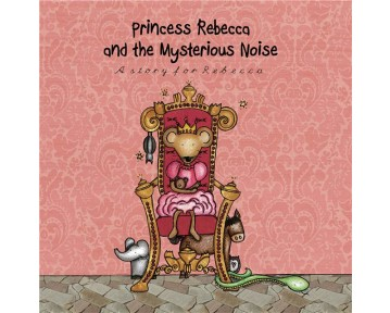 Personalised The Princess and the Mysterious Noise Hard Back Book