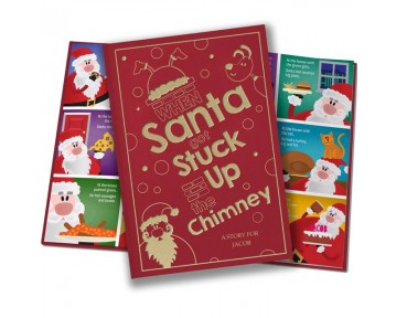 When Santa Got Stuck Up The Chimney embossed classic hardcover