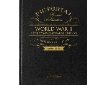 WW2 75th Anniversary Pictorial Edition Newspaper Book
